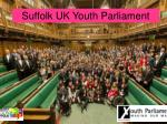 Suffolk UK Youth Parliament