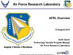 Keith Quinn Technology Transfer Program Manger Air Force Research Laboratory