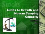 Limits to Growth and Human Carrying Capacity