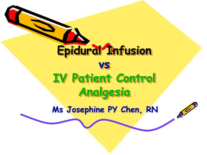 epidural infusion vs iv patient control analgesia n.