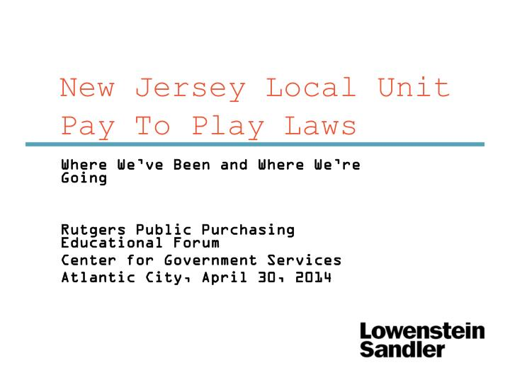 new jersey local unit pay to play laws n.
