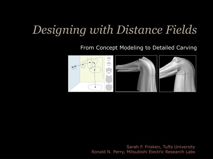 designing with distance fields n.