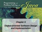 Chapter 6 Object-Oriented Software Design and Implementation