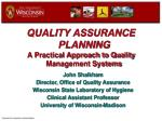 QUALITY ASSURANCE PLANNING  A Practical Approach to Quality Management Systems