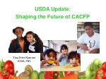 USDA Update: Shaping the Future of CACFP