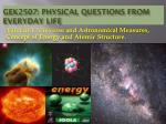 GEK2507: Physical Questions from everyday Life