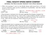 FINAL: HEALTHY SPRING WATER COMPANY DEFINING THE PRICE-VOLUME TRADEOFF FOR A PRICE INCREASE