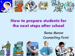 How to prepare students for the next steps after school