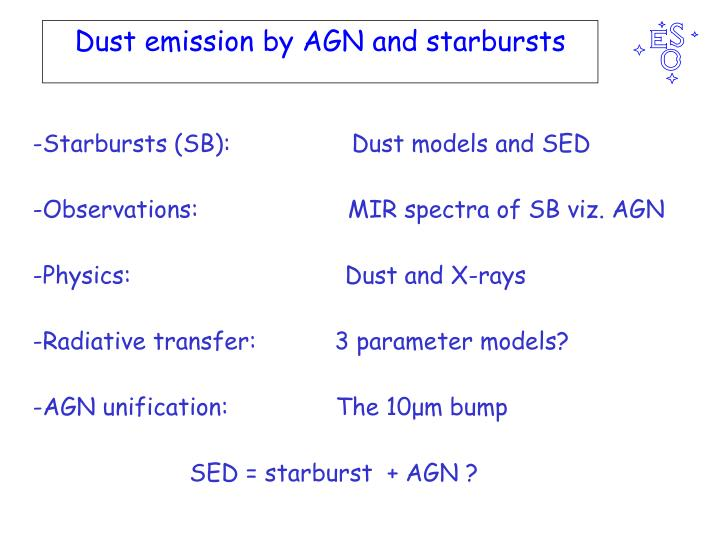 dust emission by agn and starbursts n.
