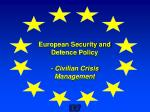 European Security and Defence Policy  - Civilian Crisis Management