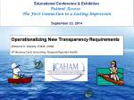 Operationalizing New Transparency Requirements  Katherine H. Murphy, FHAM, CHAM