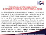 INSURING MARITIME OPERATIONS, INFRASTRUCTURES AND INTERNATIONAL TRADE