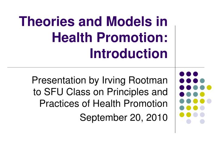 theories and models in health promotion introduction n.