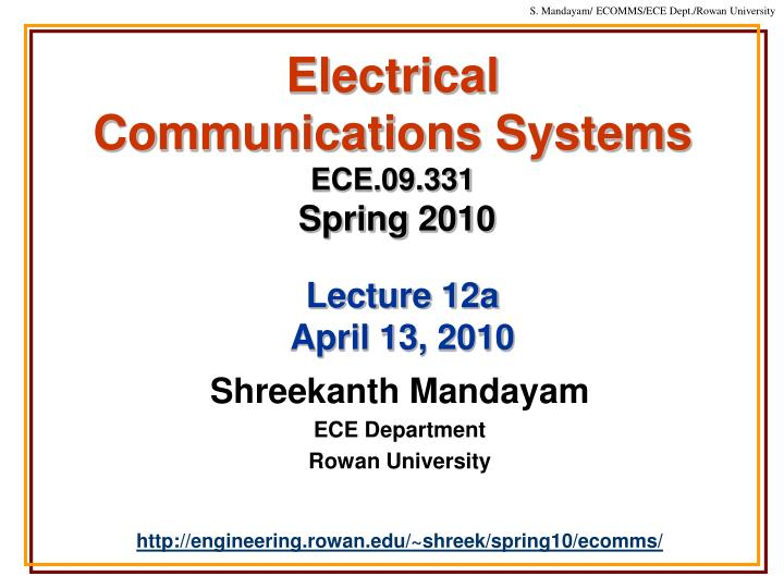 electrical communications systems ece 09 331 spring 2010 n.