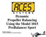 Dynamic Propeller Balancing Using the Model 1015 ProBalancer Sport