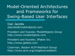 Model-Oriented Architectures and Frameworks for  Swing-Based User Interfaces