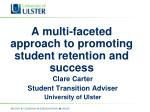 A multi-faceted approach to promoting student retention and success