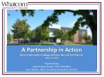 A Partnership in Action Rural Community College Alliance Annual Conference Sept. 25, 2014