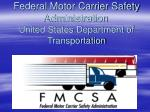 Federal Motor Carrier Safety Administration  United States Department of Transportation