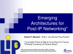 Emerging Architectures for Post-IP Networking*