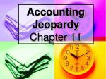 Accounting Jeopardy Chapter 11