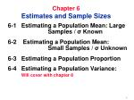 Chapter 6 Estimates and Sample Sizes