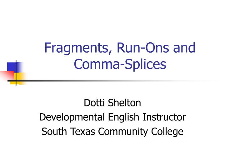 fragments run ons and comma splices n.
