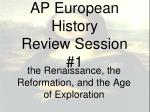 AP European History Review Session #1