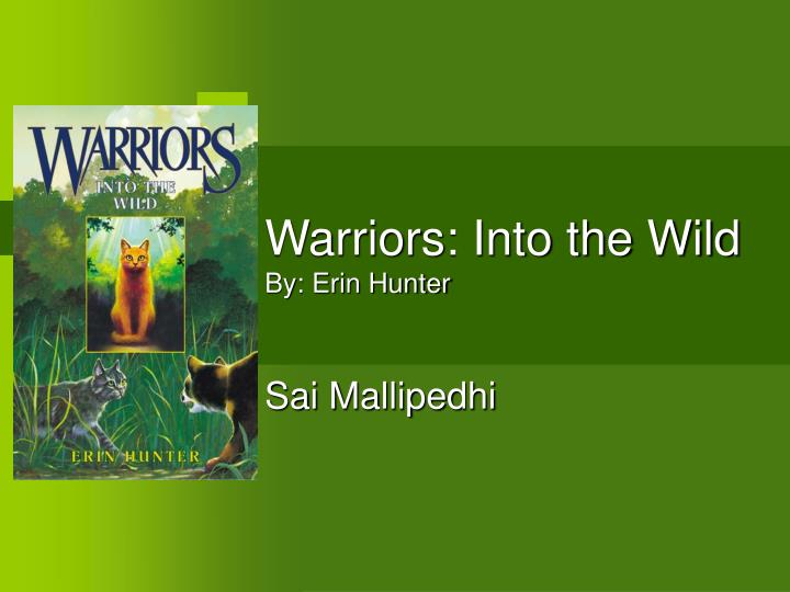 warriors into the wild by erin hunter n.