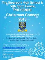 The Stourport High School & VIth Form Centre PRESENTS