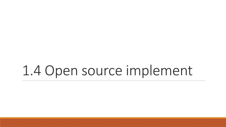 1 4 open source implement n.
