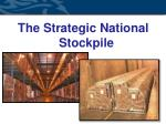 The Strategic National Stockpile