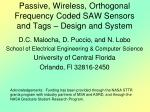 Passive, Wireless, Orthogonal Frequency Coded SAW Sensors and Tags – Design and System