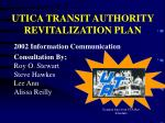 UTICA TRANSIT AUTHORITY REVITALIZATION PLAN