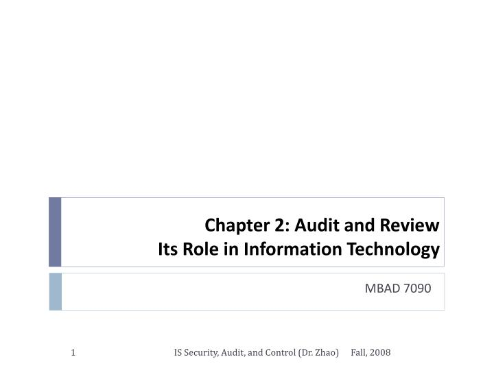 chapter 2 audit and review its role in information technology n.