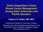 Ethnic Disparities in Early Breast Cancer Management among Asian Americans and Pacific Islanders