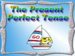 What is present perfect tense?