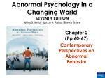 Chapter 2 (Pp 60-67) Contemporary Perspectives on Abnormal Behavior