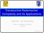 Transductive Rademacher Complexity and its Applications