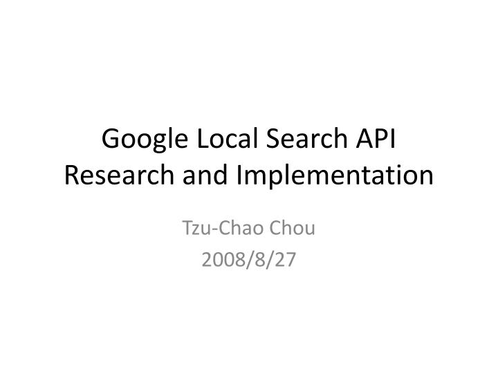 google local search api research and implementation n.