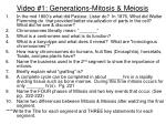 Video #1: Generations-Mitosis & Meiosis
