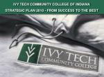 IVY TECH COMMUNITY COLLEGE OF INDIANA STRATEGIC PLAN 2010 - FROM SUCCESS TO THE BEST