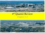 4 th Quarter Review