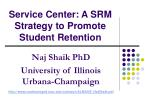 Service Center: A SRM Strategy to Promote Student Retention
