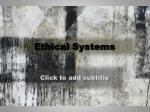 Ethical Systems