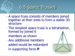 6.5 Space Trusses