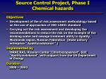 Source Control Project, Phase I Chemical hazards