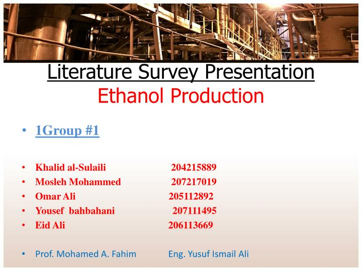 literature survey presentation ethanol production n.