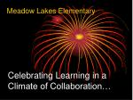 Celebrating Learning in a Climate of Collaboration…