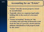 """Accounting for an """"Estate"""""""